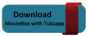 Tutuapp MovieBox